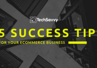 Not Using these 5 tips Are the Reasons Why your Ecommerce Business is not Successful