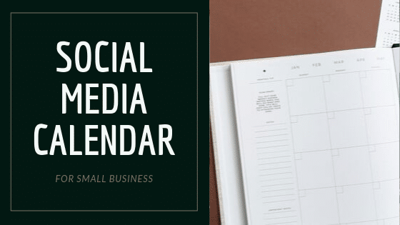 Why Small Businesses Need to have a Social Media calendar